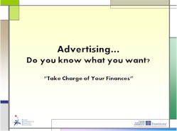 Advertising: Do you know what you want?